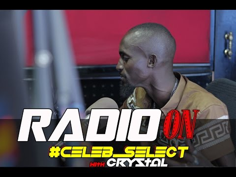 MOZEY RADIO [1 HALF OF RADIO & WEASEL ] ON CELEB SELECT WITH