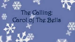 The Calling - Carol of The Bells (lyrics) YouTube Videos