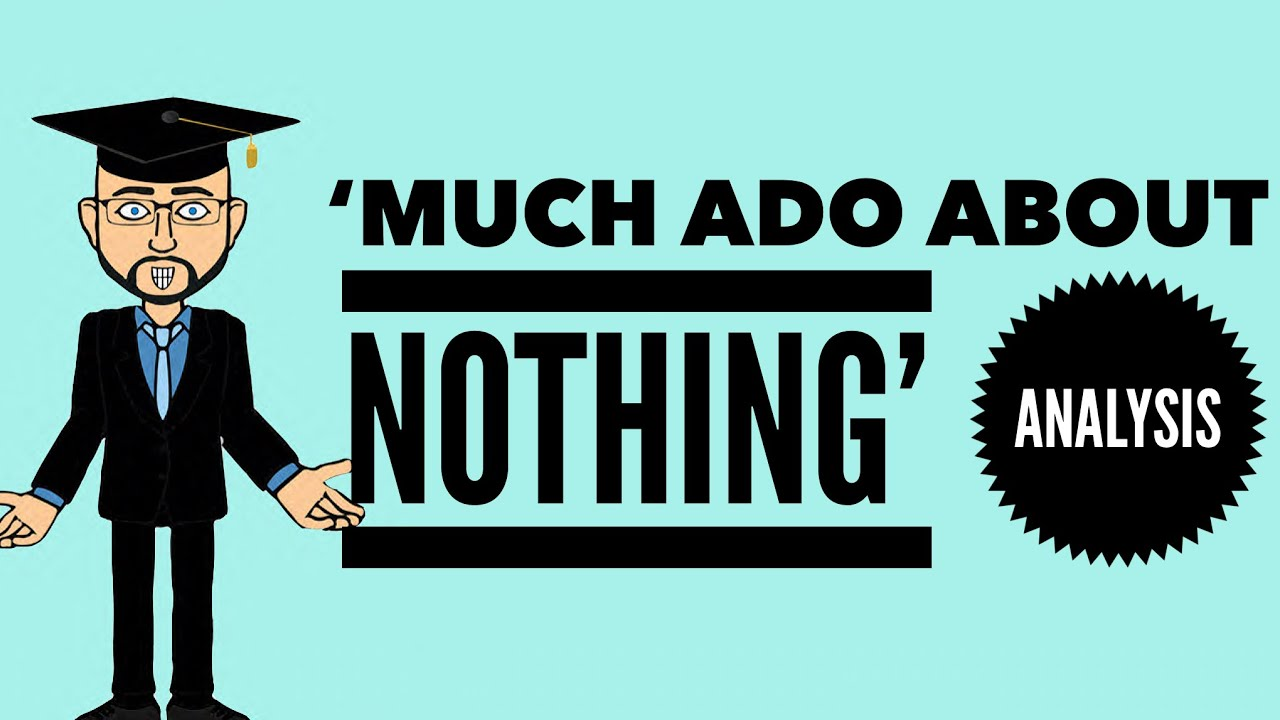 much ado about nothing act scene analysis much ado about nothing act 1 scene 1 analysis