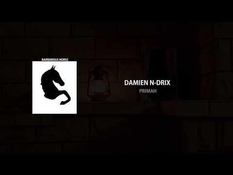 Damien N-Drix - Primah