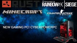 NEW GAMING PC! CYBERPOWERPC (Rainbow Six Siege Gameplay Pc)