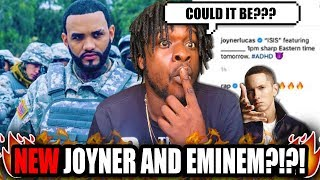 Joyner Lucas And Eminem (A New Song Coming?)