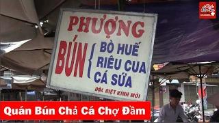 Quán Bún Chả Cá Chợ Đầm - Du lịch Nha Trang [OFFICIAL 4K]