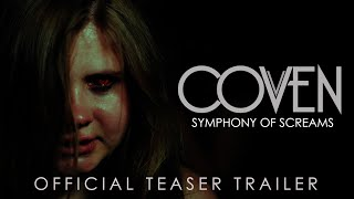 Coven | Symphony of Screams | Official Teaser Trailer | HD