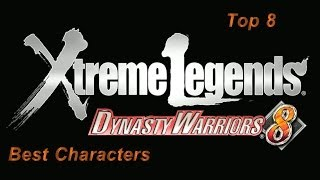 Dynasty Warriors 8 XL - PS4 - Top 8 Best Characters