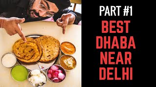 Best Dhaba Near Delhi | Top Dhaba in Murthal - Part 1