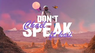 Chaël - Don't Speak (Lyrics) ft. kaii