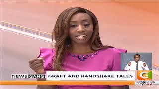 NEWS GANG | Ruto- Raila handshake tales