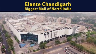Elante Mall Chandigarh | Largest shopping mall in North India