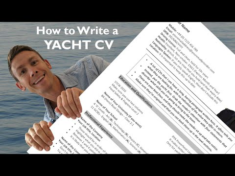 NEW SUPERYACHT CREW | How to Write a Yacht CV + FREE Example CV Download