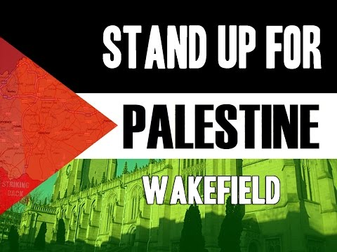 Stand up for Palestine  Wakefield 2nd August 2014