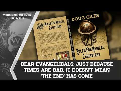 Dear Evangelicals: Just Because Times Are Bad, It Doesn't Mean 'The End' Has Come