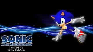 Sonic The Hedgehog - His World Orchestral Remix