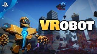 VRobot – Release Trailer | PS VR