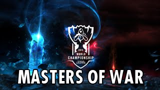 League of Legends Worlds 2015 Champion Select Music - Masters of War [Extended]