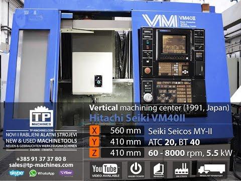 hitachi viber. vertical machining center hitachi seiki vm40ii (sold) viber