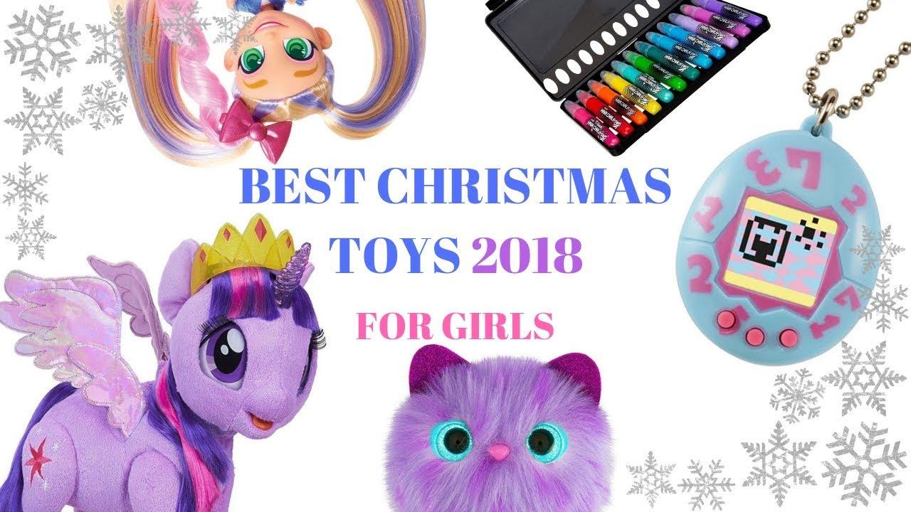 10 Best Christmas Toys 2018 For Girls Youtube