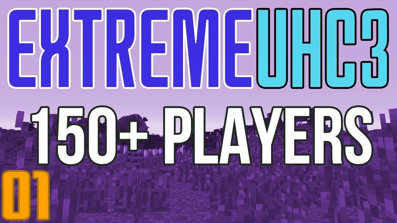 Extreme UHC 3 (150+ Players) Playlist