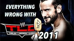 Episode #480: Everything Wrong With WWE TLC 2011