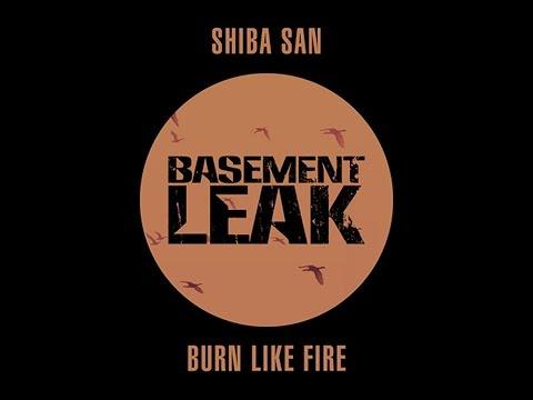 Shiba San - Burn Like Fire