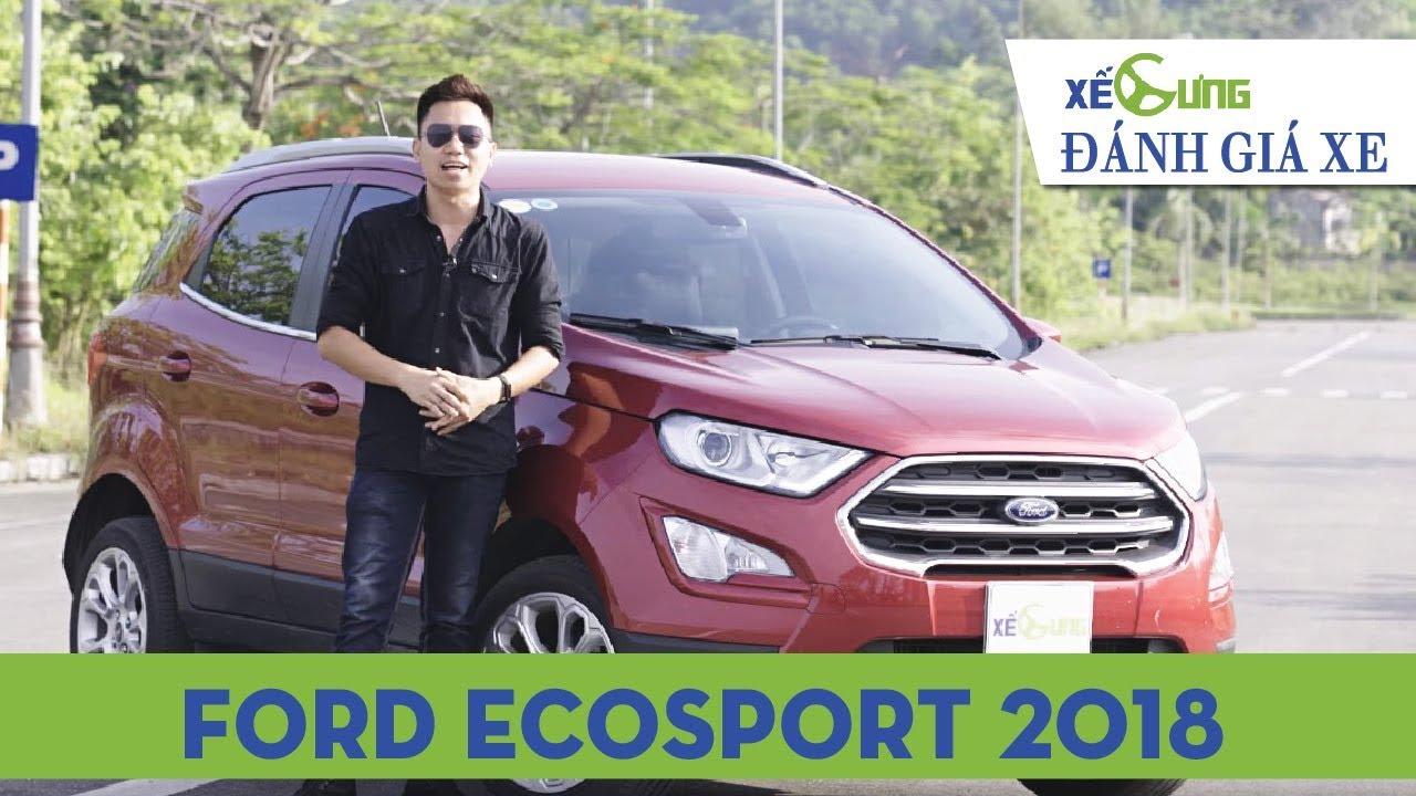 """Đánh giá Ford EcoSport 2018: động cơ 1.0 EcoBoost có làm nên """"cách mạng""""?"""