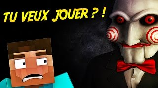 TU VEUX JOUER À UN JEU ?! | SAW !