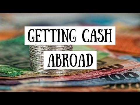 Getting Cash Abroad