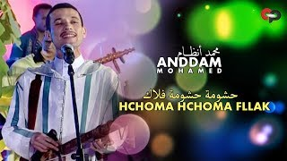Mohamed ANDDAM HCHOMA HCHOMA FLLAK