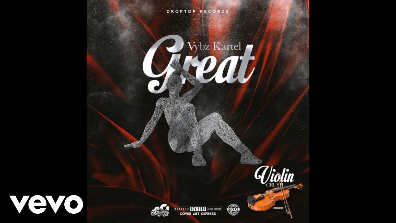 Download Vybz Kartel - Great (Official Audio)