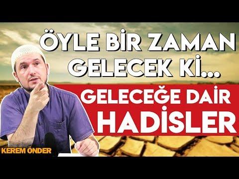 """""""Öyle bir zaman gelecek ki…"""" – Geleceğe dair hadisler / 10.09.2013 / Kerem Önder"""