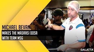 Michael Bevan makes the Madrasi Dosa with team MSG