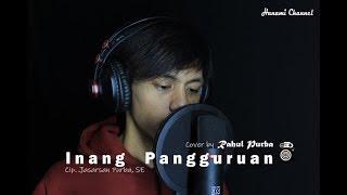 Download Lagu Inang Pangguruan - Jhon Elyaman Saragih (Cover Rahul Purba) mp3