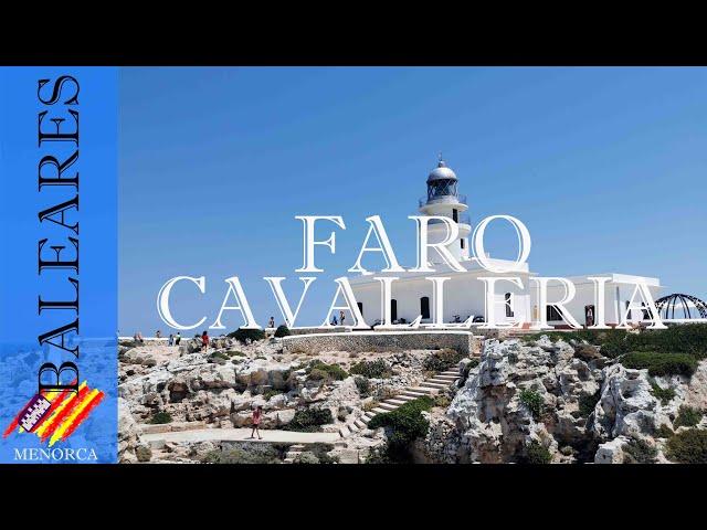 El Faro de Cavalleria al norte de la isla | Menorca #7