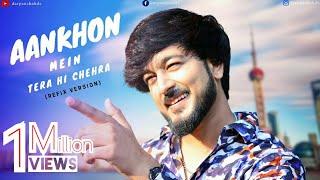 Aankhon Mein Tera Hi Chehra | Door Jab Se Tum Gayi Ho | Refix Version | Darpan Shah