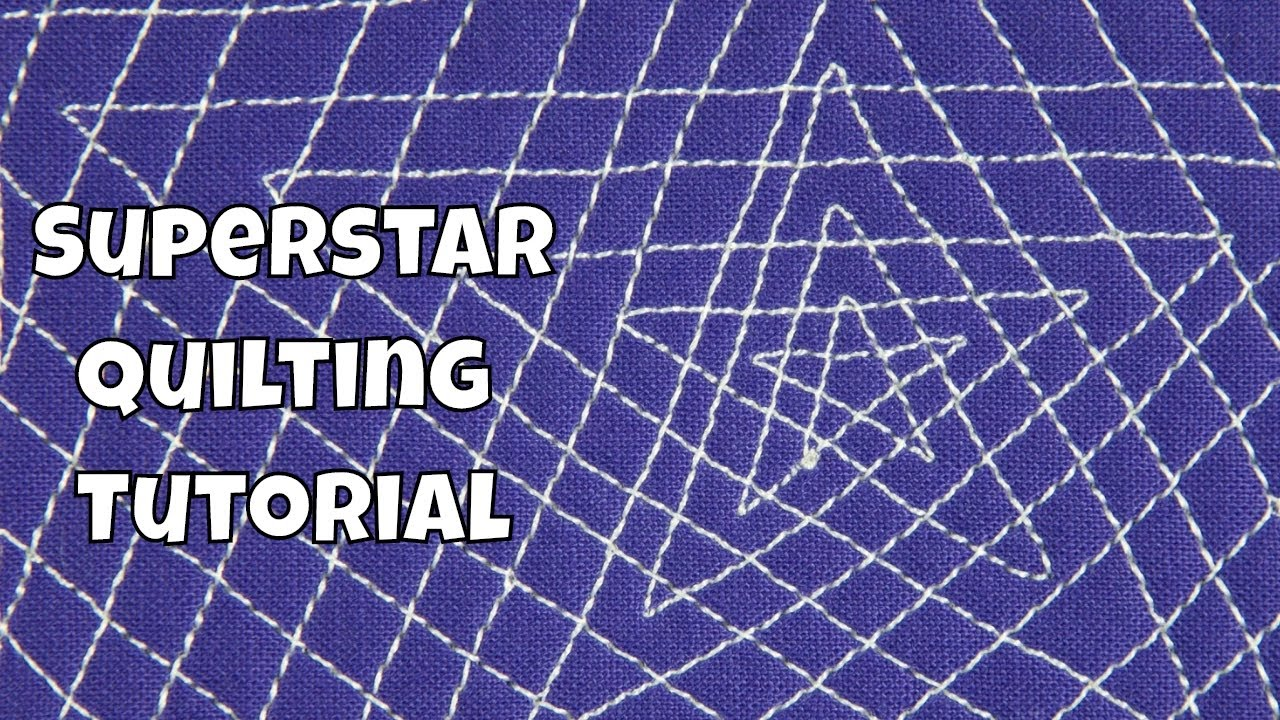 How To Quilt Super Star Free Motion Quilting Tutorial With Leah Day
