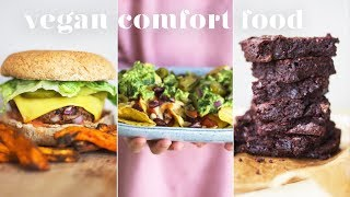 VEGAN COMFORT FOOD | 4 Easy and Delicious Recipes
