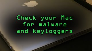 Check Your MacBook, iMac, or Mac for Malware & Keyloggers [Tutorial]
