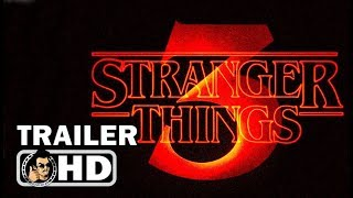 STRANGER THINGS 3 Official Teaser Trailer (2019) Netflix Sci-Fi Horror Series HD
