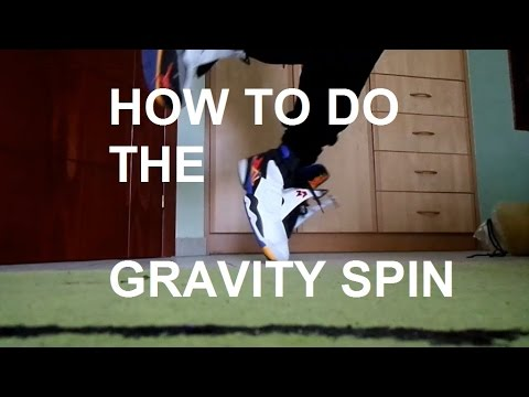 How to do The Gravity Spin | DUBSTEP DANCE TUTORIAL