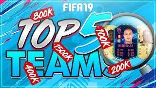 FIFA 19: TOP 5 FUT CHAMPIONS TEAMS! I 100K I 250K I 400K I 800K I 1.5MIO