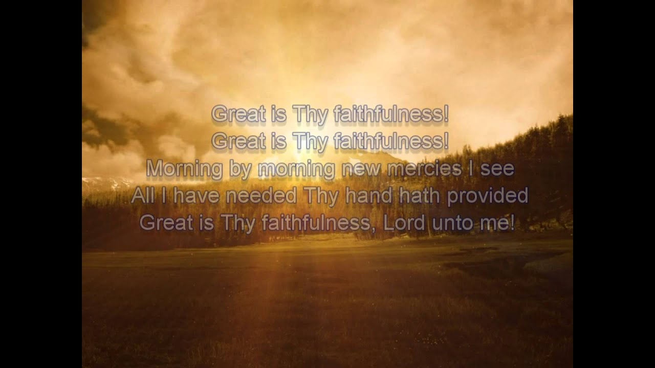 Great Is Thy Faithfulness Youtube