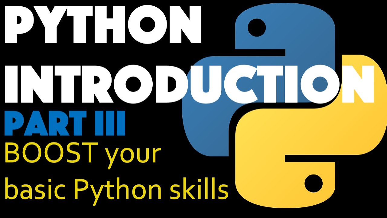 Learn Python The FAST Way Part III - BOOST Your Basic Python Skills