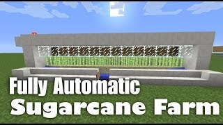 Fully Automatic Sugarcane Farm Tutorial (works in Minecraft 1.7.4, 1.7.5 and 1.8)