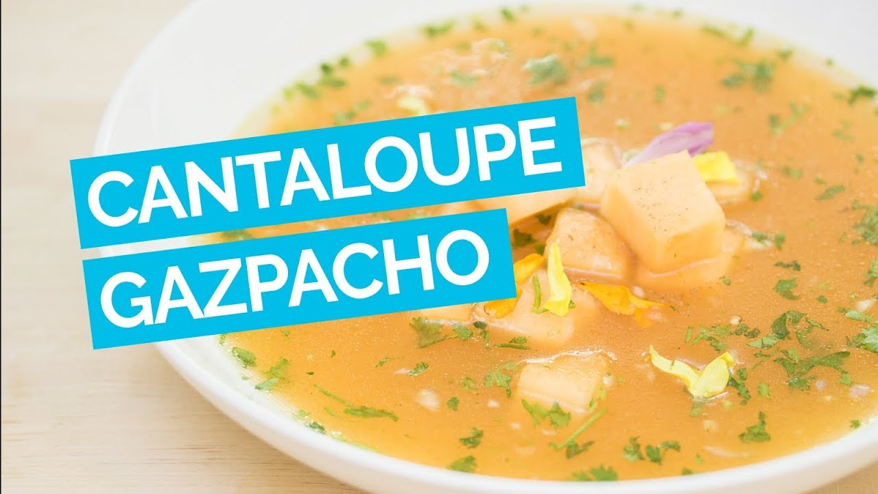 Cantaloupe Gazpacho Soup Recipe - YouTube