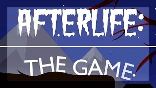 Leben nach dem Tod | AFTERLIFE THE GAME