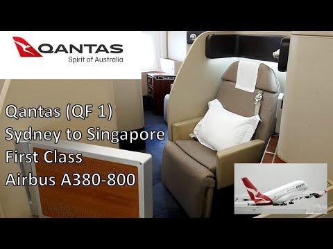 Qantas First Class - Sydney To Singapore (QF 1) - Airbus A380-800