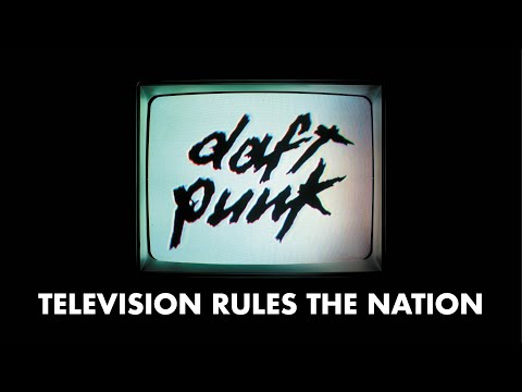 Daft Punk - Television Rules the Nation (Official audio)