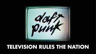 Download Daft Punk - Television Rules the Nation (Official audio)