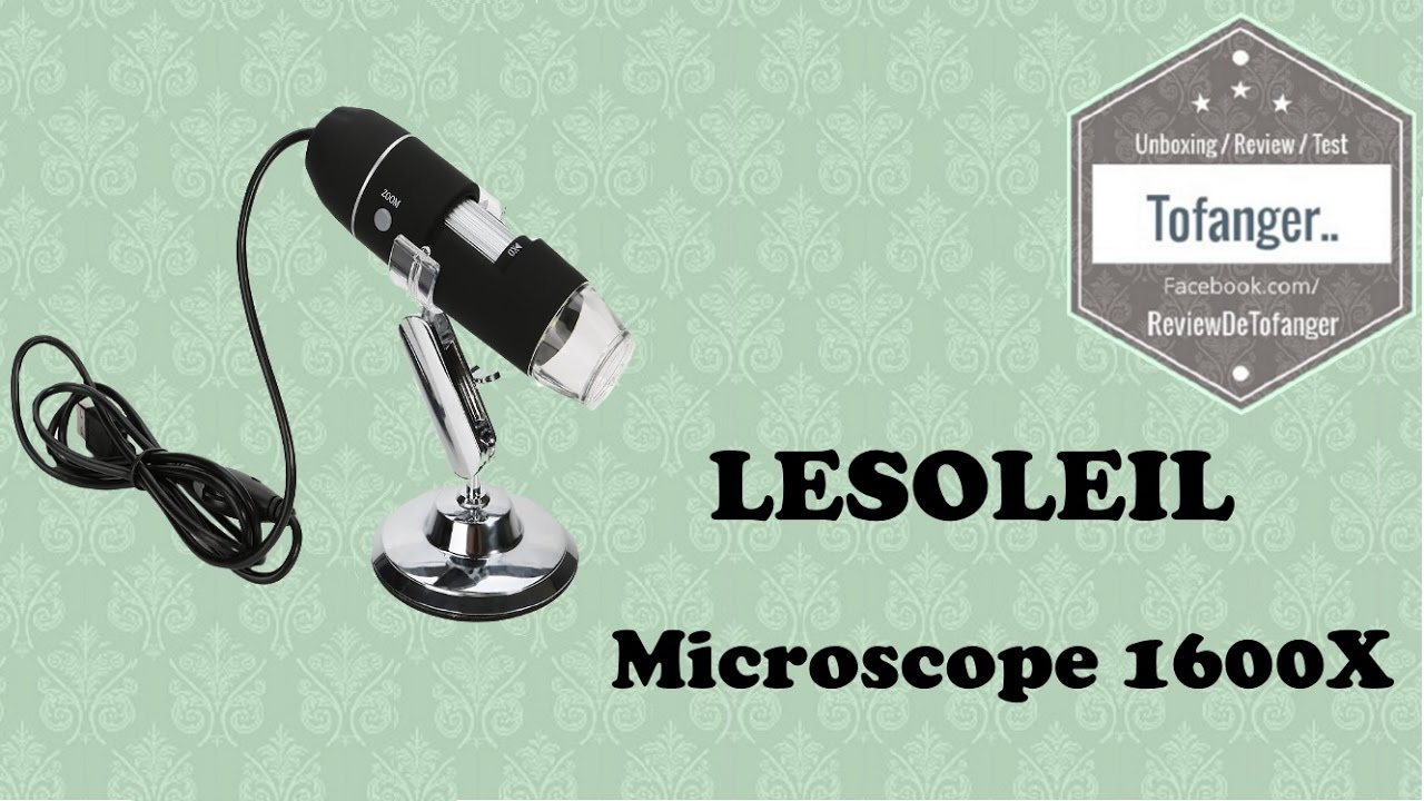 Microscope 1600x lesoleil [unboxing] youtube