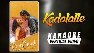 Kadalalle Karaoke   Dear Comrade Telugu   Vijay Deverakonda   Rashmika   Bharat Kamma